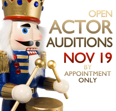 Nutcracker Actor Auditions Nov 19